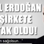 Bilal Erdoğan işleri büyüttü, dördüncü şirketine ortak oldu
