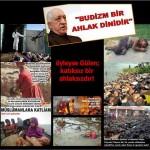 İslam düşmanı Fetullah Gülen: Budizm bir ahlak dinidir