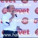 Video – Recep Tayyip Erdoğan: Beşşar Esad kardeşim…
