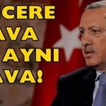 Video – Recep Tayyip Erdoğan: Tencere, Tava Hep Aynı Hava…