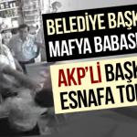 Video – Konya'da Yunak belediye başkanı esnafa tokat attı