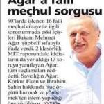 Mehmet Ağar'a faili meçhul sorgusu…