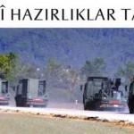 Türkiye-Suriye sınırında askeri hazırlıklar tamamlanıyor