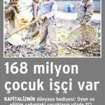 Dünyada 168 milyon çocuk işçi var