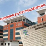 RTE Üniversitesi'nde Skandal Sürüyor!