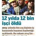 12 yılda 12000 işçi öldü