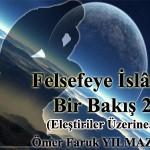 Felsefeye İslami Bir Bakış 2 ; Eleştiriler üzerine…
