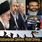 Katliamlardan Zaferlere; Filistin Direnişi… – Hüseyin Yahya CEVHER