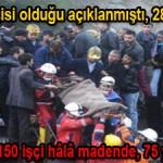 787 maden işçisi olduğu açıklanmıştı, 280 işçi nerede?