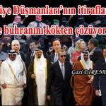 Suriye Düşmanları'nın itirafları Suriye buhranını kökten çözüyor -3-