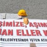 Antalya Büyükşehir Belediyesi'nden 2500 taşeron işçi çıkartıldı
