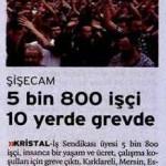 5800 işçi 10 yerde greve çıktı