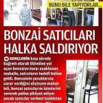 Devlet'in engel olmadığı Bonzai satıcılarına halk tepki gösterince, satıcılar halka saldırdı