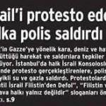 Türkiye polisi İsrail'i protesto eden halka saldırdı