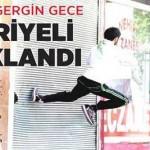Gaziantep'teki olaylarda 10 Suriyeli bıçaklandı
