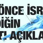 Bu işler lafla olmaz! Sen önce İsrail'e verdiğin yakıtı açıkla!