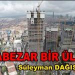HARABEZAR BİR ÜLKE 2 – Süleyman DAĞISTANLI