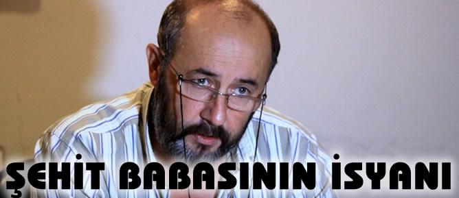 sehit-babasinin-isyani
