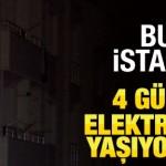 İstanbul Esenyurt'ta 4 gündür elektriksiz yaşıyorlar