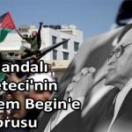 Hollandalı Gazeteci'nin Menahem Begin'e Sorusu – Ahmet Yasin YİĞİTOĞLU