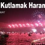 Yılbaşı Kutlamak Haram mıdır? – Lokman Hikmet SEBAT