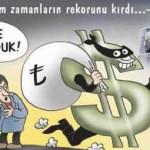 Karikatür – Dolar tüm zamanların rekorunu kırdı