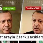 Video – Erdoğan iki saatte çark etti: Önce okudum dedi, sonra inkar etti!