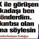 Cumhurbaşkanı Erdoğan: PKK ile görüşen arkadaşı ben gönderdim, Sıkıntısı olan bana söylesin