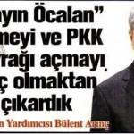 Bülent ARINÇ: Sayın Öcalan demeyi ve PKK bayrağı açmayı suç olmaktan çıkardık
