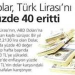 Dolar, TL'yi yüzde 40 eritti