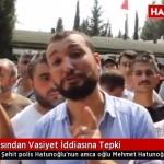 Video – Şehit polis Mehmet Akif Hatunoğlu'nun vasiyeti var mı, yok mu?