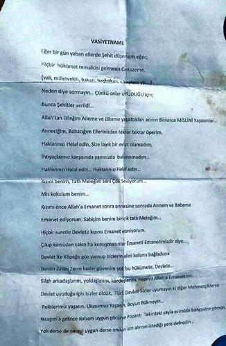 Mardin'in Dargecit ilcesinde bu sabah duzenlenen bombali saldirida sehit olan 4 polisten biri olan Adanali Akif Hatunoglu'nun vasiyeti cebinden cikti. Hatunoglu, vasiyetnamesinde hukumet uyelerinin cenazesine katilmamasini istiyor.