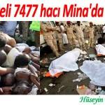133 Türkiyeli 7477 hacı Mina'da katledildi! – Hüseyin Yahya CEVHER