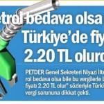 Petrol bedava olsa da Türkiye'deki fiyatı 2,20 TL olurdu!