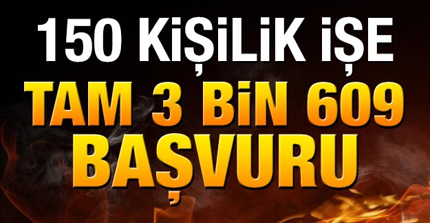 150_kisilik_altyapi_isine_3_bin_609_basvuru