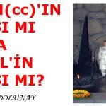 ALLAH(cc)'IN RIZASI MI YOKSA İSRAİL'İN RIZASI MI? – Zülfikar DOLUNAY