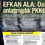 Efkan ALA: Oslo'da anlaşmıştık PKK bozdu