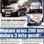 Cumhurbaşkanı'nın makam aracını yanında gezdirmesinin maliyeti: 200000 dolar!