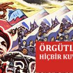 Hugo Chavez: Örgütlü bir halkı hiçbir kuvvet yenemez!
