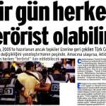 İktidarı eleştiren herkes terörist ilan edilebilecek