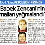 İran, Babek Zencani'nin Türkiye'deki mallarının peşine düştü