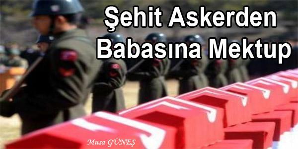 sehit-askerden-babasina-mektup