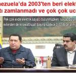 Venezuela'da 2003'ten beri elektrik fiyatı zamlanmadı ve çok çok ucuz…