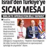 İsrail ve Türkiye dostluğu Suriye'ye saldırı işbirliği…