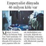 Emperyalist dünyada 46 milyon köle var