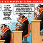 Karikatür – Yeni Türkiye'nin Adaleti…