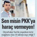Devlet PKK'nın tehdit ettiği, haraç istediği, evini yıktığı vatandaşları niye korumuyor?