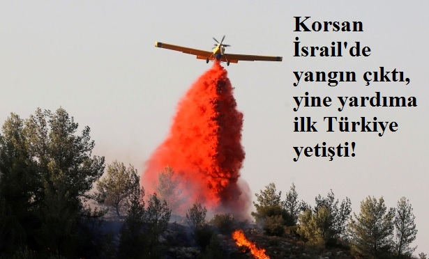 israil-yangin-turkiye