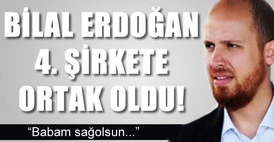 bilal_erdogan_dorduncu_sirkete_de_ortak_oldu