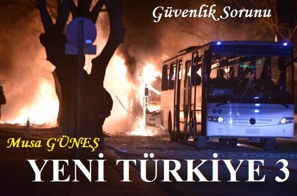 yeni-turkiye-3-guvenlik-sorunu